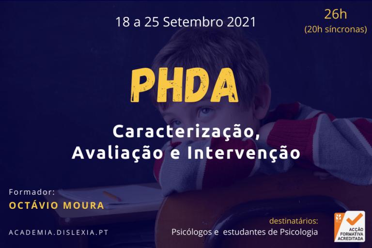 PHDA: Caracterização, Avaliação e Intervenção